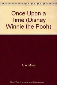 Once Upon a Time (Disney Winnie the Pooh)