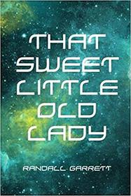 That Sweet Little Old Lady (aka Brain Twister) (Psi-Power, Bk 1)