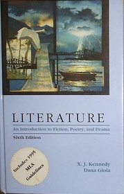 Literature: An Introduction to Fiction, Poetry, and Drama/Includes 1995 Mla Guidlines
