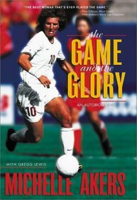 Game and the Glory, The
