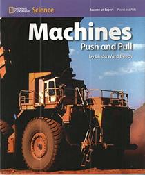 Become Expert Machines Push & Pull