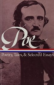 Edgar Allan Poe: Poetry, Tales, and Selected Essays (Library of America College Editions)