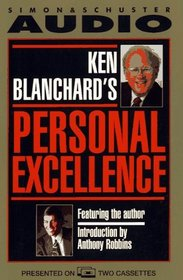 Personal Excellence : Where Achievement And Fulfillment Meet