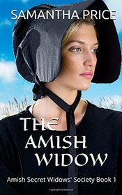 The Amish Widow (Amish Secret Widows' Society) (Volume 1)