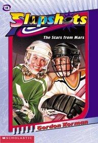 The Stars from Mars (Slapshots)