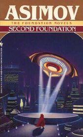 Second Foundation (Foundation Series Bk 5)