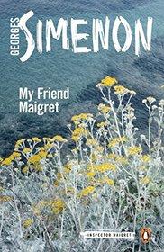 My Friend Maigret (Inspector Maigret)