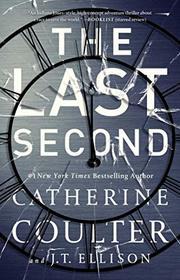The Last Second (Brit in the FBI, Bk 6)
