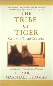 The Tribe of Tiger : Cats and Their Culture
