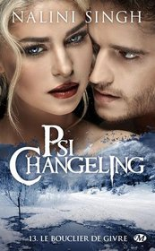 Psi-changeling, Tome 13 : Le bouclier de givre (French Edition)