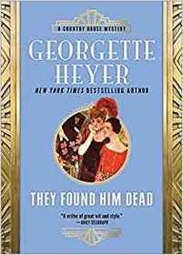 They Found Him Dead (Inspector Hannasyde, Bk 3) (Country House Mysteries)