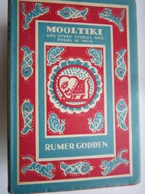 Mooltiki: Stories and Poems from India