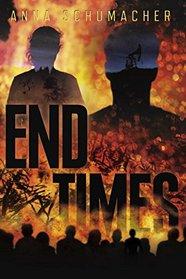End Times (End Times, Bk 1)