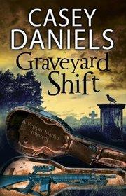 Graveyard Shift: A paranormal mystery (A Pepper Martin Mystery)