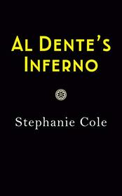 Al Dente's Inferno (A Tuscan Cooking School Mystery)