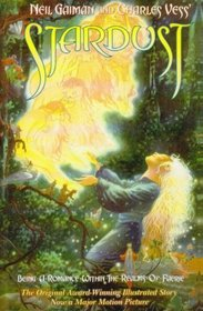 Stardust: Being a Romance Within the Realms of Faerie