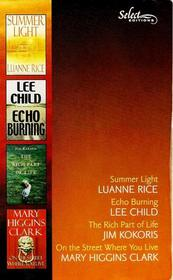 Reader's Digest Select Editions, Vol. 6, 2001: Summer Light / Echo Burning / The Rich Part of Life / On the Street Where You Live