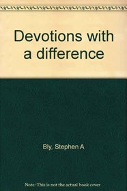 Devotions with a difference