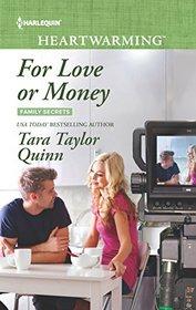 For Love or Money (Family Secrets, Bk 1) (Harlequin Heartwarming, No 151) (Larger Print)