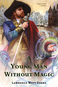 A Young Man Without Magic (The Fall of the Sorcerers)