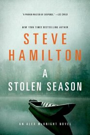 A Stolen Season: An Alex McKnight Novel (Alex McKnight Novels)