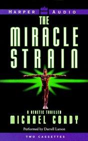 The Miracle Strain (Audio Cassette) (Abridged)