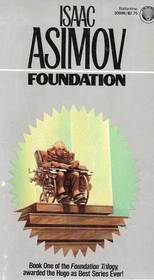 Foundation (Foundation Trilogy, Bk 1)