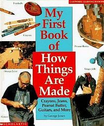 My First Book of How Things Are Made