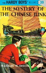 Mystery of the Chinese Junk (Hardy Boys #39)