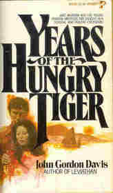 Years of the Hungry Tiger