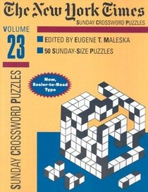 New York Times Sunday Crossword Puzzles, Volume 23 (NY Times)