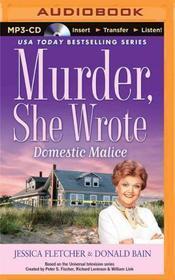 Domestic Malice (Murder, She Wrote, Bk 38) (Audio MP3 CD) (Unabridged)