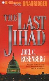 The Last Jihad (Political Thrillers, Bk 1) (Audio CD) (Unabridged)
