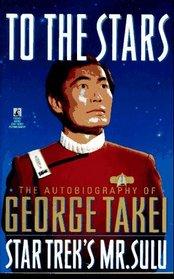 To the Stars (Star Trek: All)