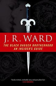 Black Dagger Brotherhood: An Insider's Guide