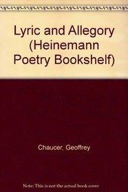 Lyric and Allegory (Heinemann Poetry Bookshelf)