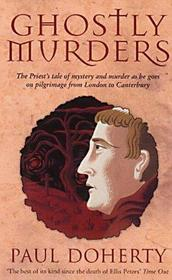 Ghostly Murders (Stories Told on Pilgrimage from London to Canterbury, Bk 4) (Large Print)