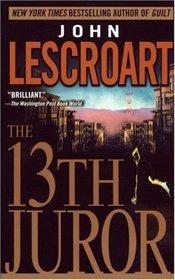 The 13th Juror (Dismas Hardy, Bk 4)