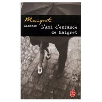L'Ami d'Enfance de Maigret (French Edition)