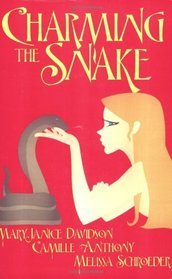Charming the Snake: Savage Scavenge / Seducing the Saint / Carte Blanche