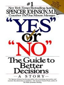 Yes or No: The Guide to Better Decisions (Large Print)
