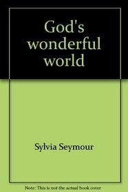 God's wonderful world (Jesus loves the little children)