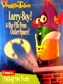 Larry-Boy! and the Fib from Outer Space (VeggieTales)