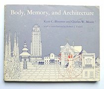 Body, Memory and Architecture