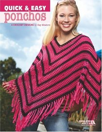 Quick & Easy Ponchos (Leisure Arts #3975)