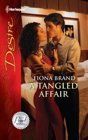 A Tangled Affair (Pearl House, Bk 2) (Harlequin Desire, No 2166)