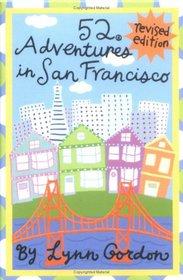 52 Adventures in San Francisco, Revised Edition (52 Series)