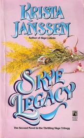 Skye Legacy  (Skye Trilogy Bk 2)