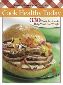 Cook Healthy Today (Better Homes & Gardens)
