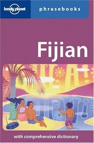 Lonely Planet Fijian Phrasebook (Lonely Planet Fijian Phrasebook)